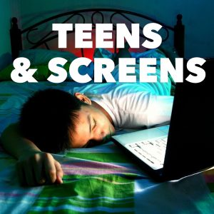 teens and screens