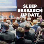 Sleep Talk: Episode 43 – Sleep Research Update